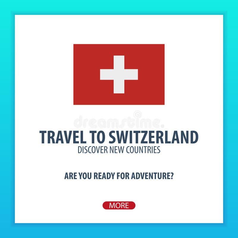 Viaje a Suiza Descubra y explore los nuevos países Viaje de la aventura libre illustration