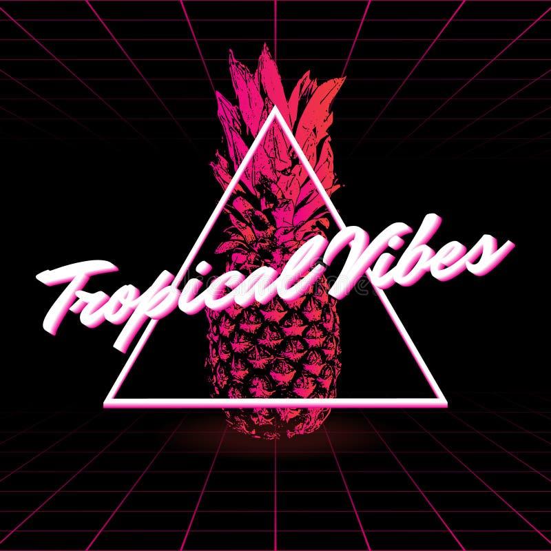 Vibrazioni tropicali Vector il manifesto con l'illustrazione disegnata a mano dell'ananas fatta nello stile del vaporwave illustrazione vettoriale