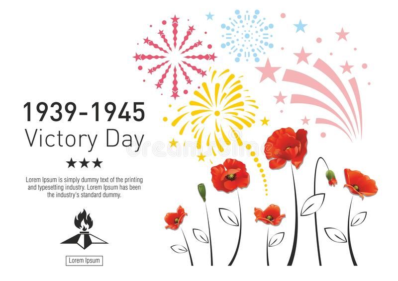 Victory Day poster. Victory Day in the Second World War. Red poppies on the background of festive fireworks. The text with the stars and eternal fire vector illustration