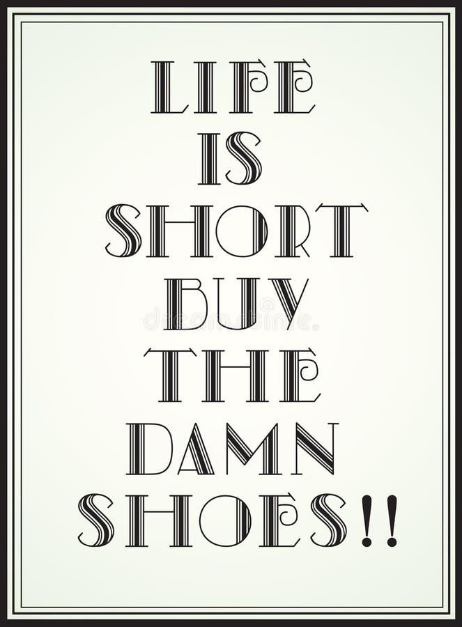 A vida é curta ilustração royalty free