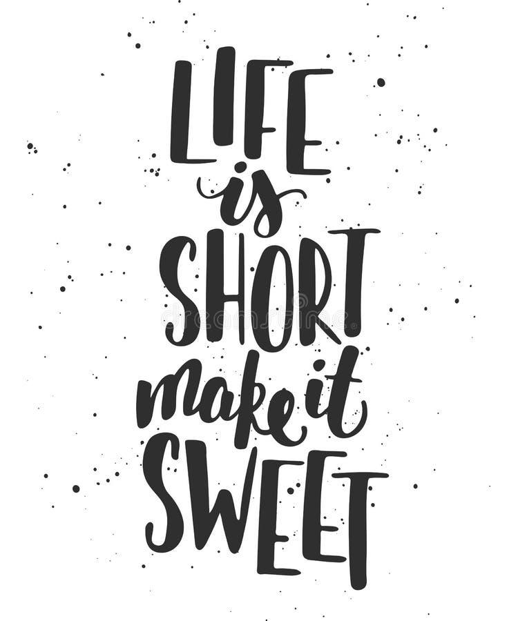 A vida é curto fá-lo doce Rotulação escrita à mão ilustração stock
