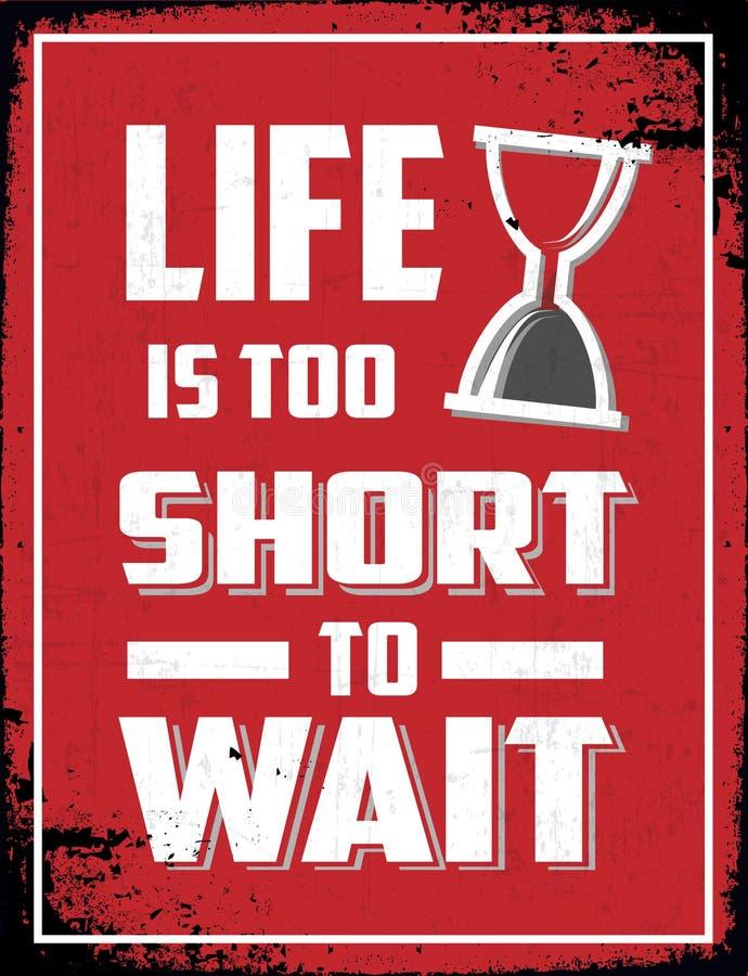 A vida é demasiado curto esperar ilustração stock