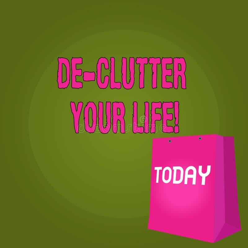 Vida de De Clutter Your del texto de la escritura El significar del concepto quita los artículos innecesarios desordenados o el r stock de ilustración