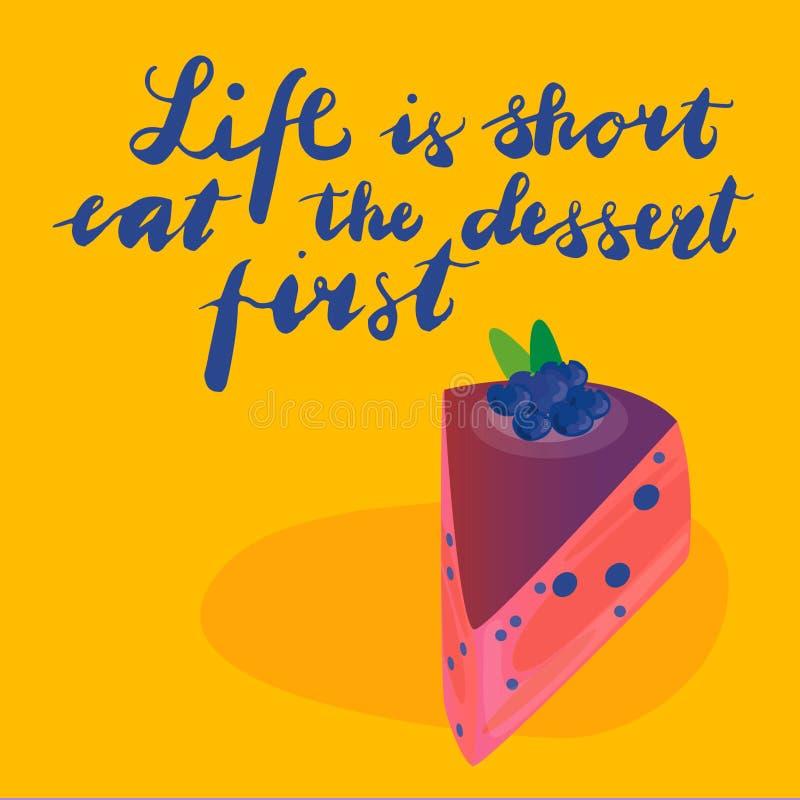 A vida do sinal é curto come a sobremesa primeiramente com ilustração do bolo Vetor ilustração royalty free