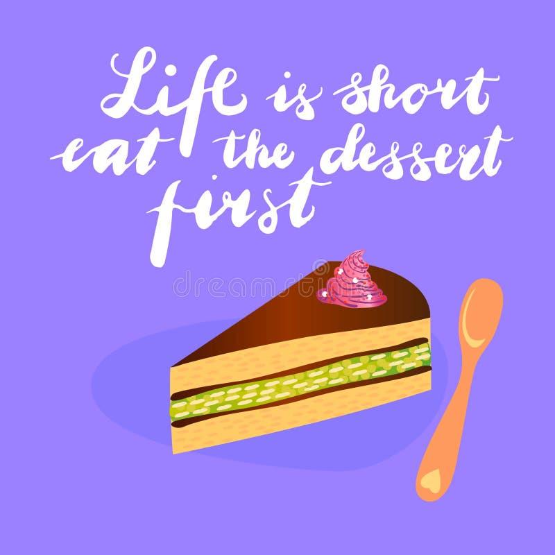 A vida do sinal ? curto come a sobremesa primeiramente com ilustra??o do bolo Vetor ilustração royalty free