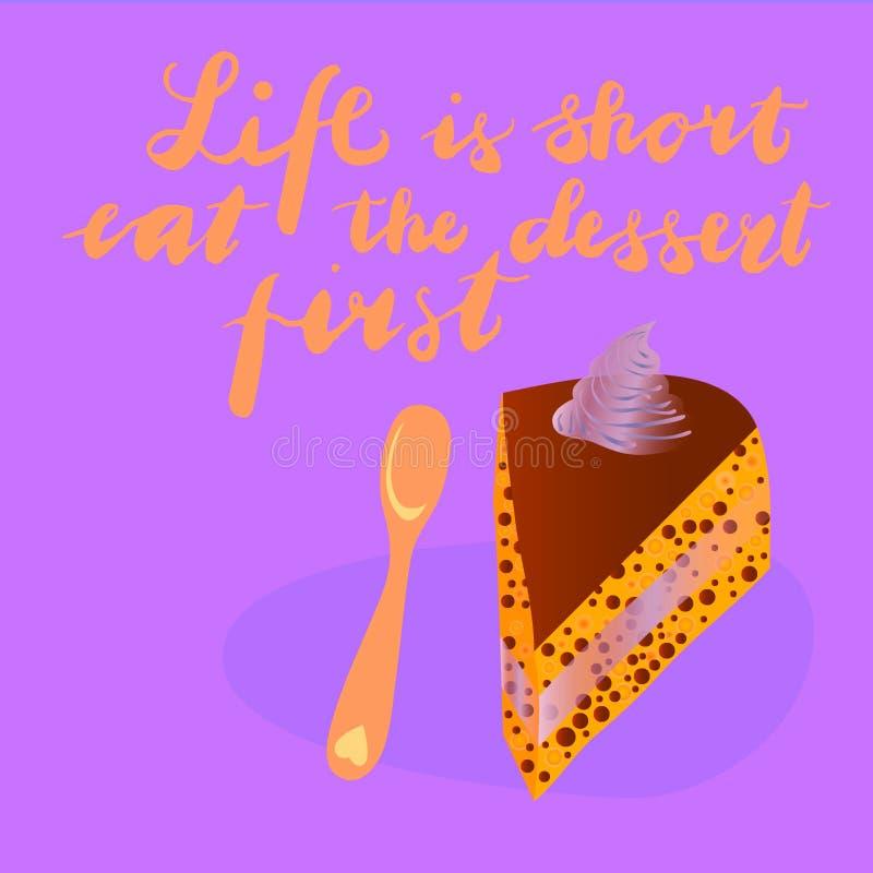 A vida do sinal ? curto come a sobremesa primeiramente com ilustra??o do bolo Vetor ilustração stock