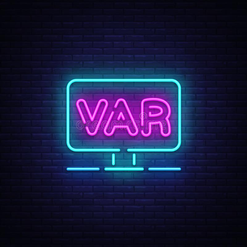 Video Assistant Referee neon sign vector. Soccer, football VAR System on the TV screen Design template neon sign, light. Banner, neon signboard, light stock illustration