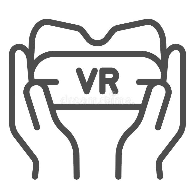 Vidrios de Vr en la línea de manos icono Ejemplo del vector del dispositivo del juego aislado en blanco Gafas y brazos de la real stock de ilustración