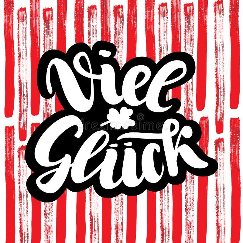 Viel Glueck Szczęście w niemiec Typograficzny projekt na kolorowym ślicznym tle Kartka z pozdrowieniami z wycena Używalny jak royalty ilustracja