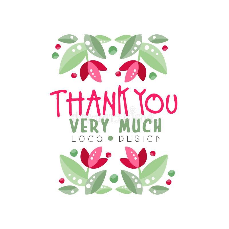 Vielen Dank Logoentwurf, Feiertagskarte, Fahne, Einladung mit Beschriftung, Aufkleber mit Florenelementvektor stock abbildung