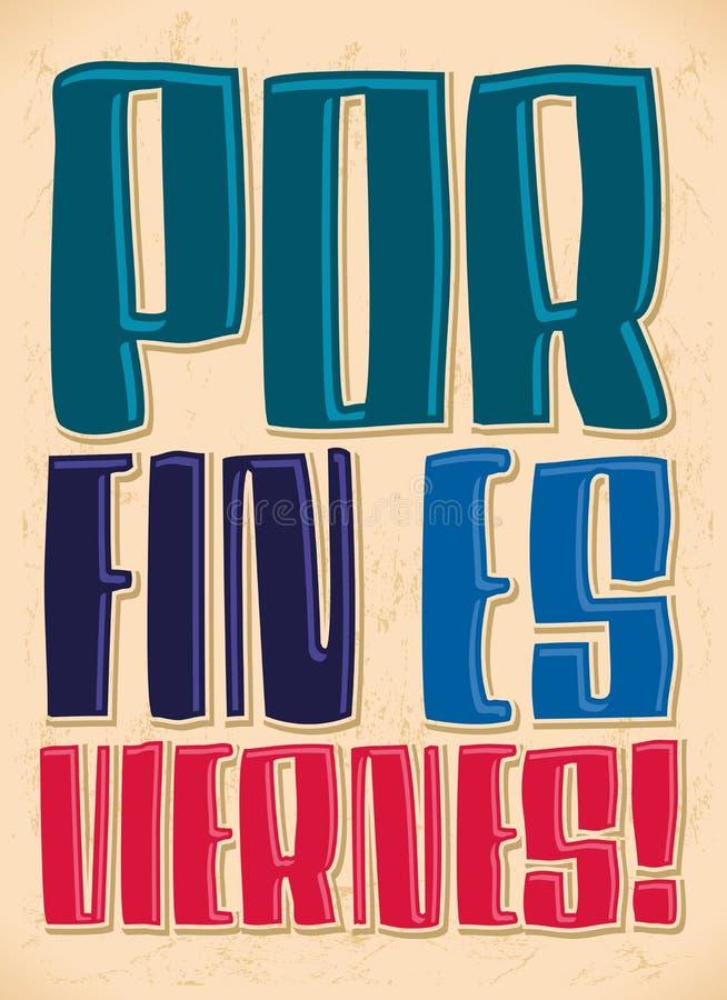 Viernes de l'aileron es de Por - enfin il s vendredi - Espagnol illustration stock