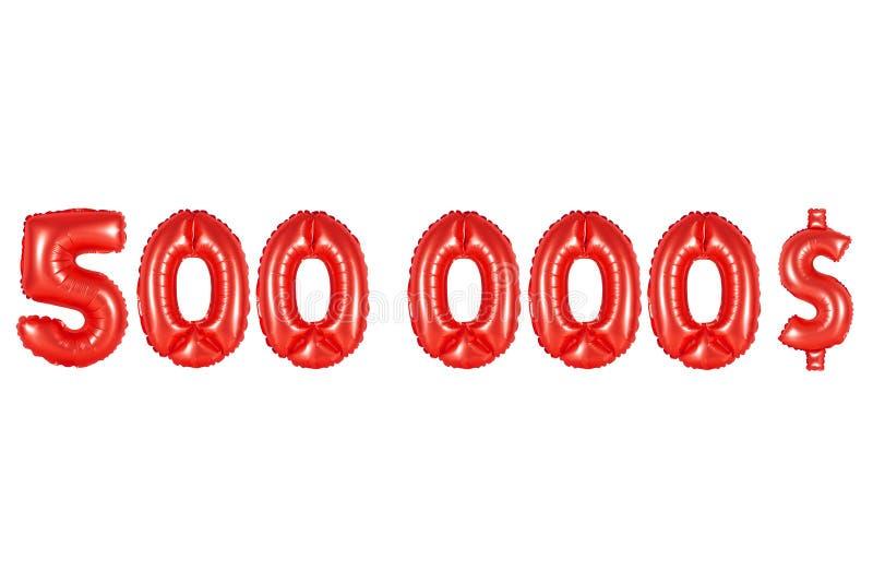 Vijf honderdduizendendollars, rode kleur stock afbeelding
