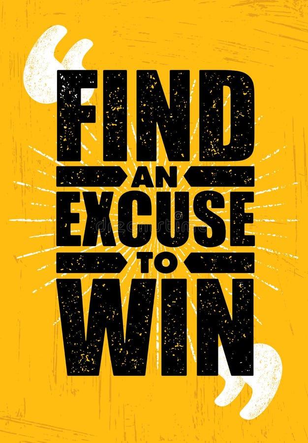 Vind een Verontschuldiging om te winnen Inspirerend Training en van de Geschiktheidsgymnastiek Motivatiecitaat Sport Creatieve Ve stock illustratie