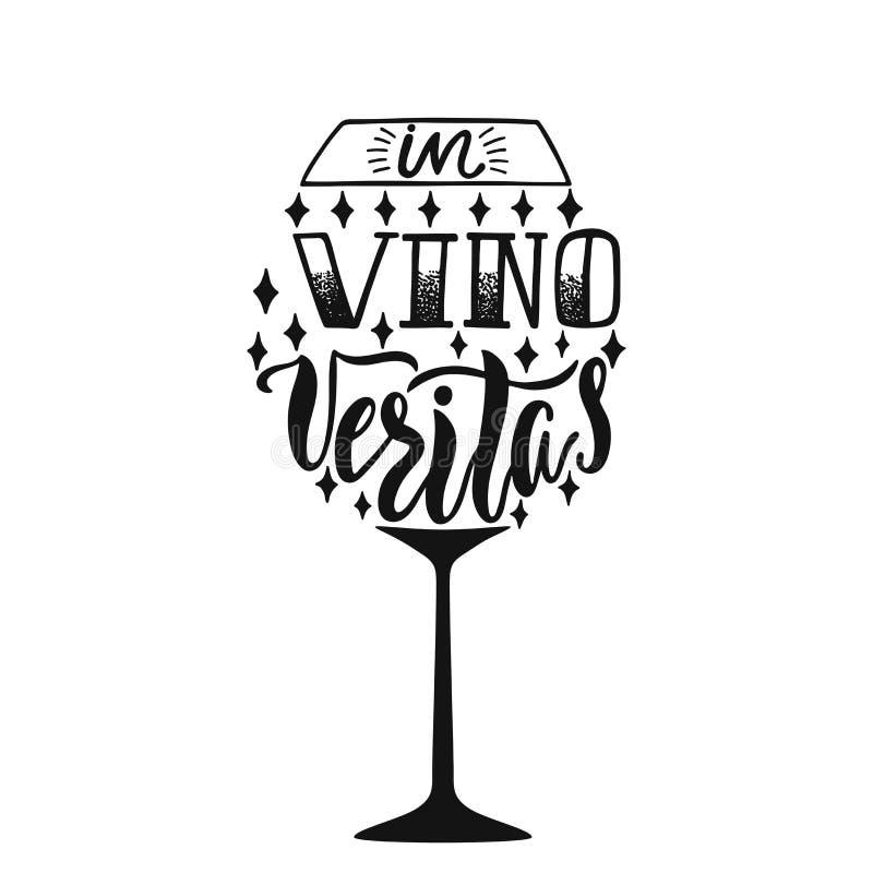 In vino veritas - Latijnse uitdrukkingsmiddelen in Wijn, Waarheid Hand getrokken inspirational vectorcitaat voor drukken, affiche stock illustratie