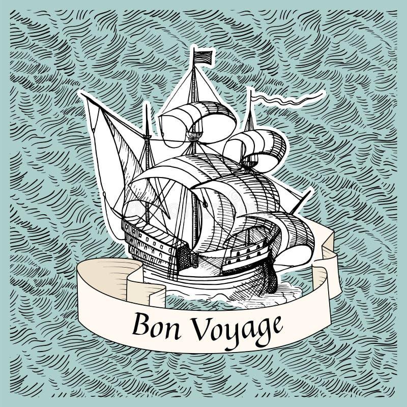 Bon Voyage. Vintage background with old ship. Bon Voyage royalty free illustration