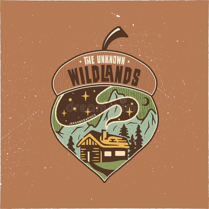 Vintage Camping badge acorn illustration design. Outdoor logo with quote - The unknown wildlands, for t shirt. Included vector illustration