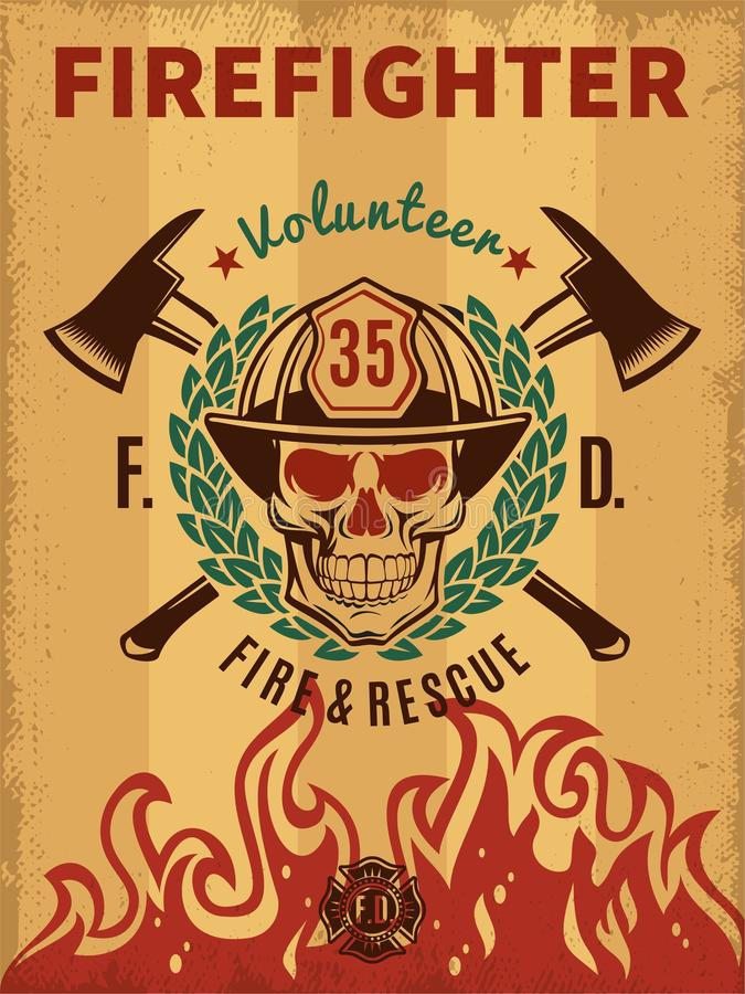Vintage Firefighter Poster. With skull in helmet flame laurel wreath and crossed axes vector illustration stock illustration