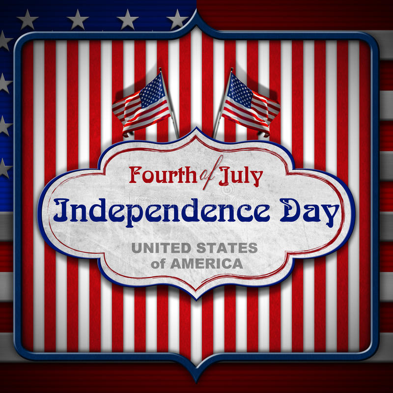 Vintage Fourth of July Independence Day. Vintage background with US flags, label and phrase: Fourth of July Independence Day - United States of America royalty free illustration