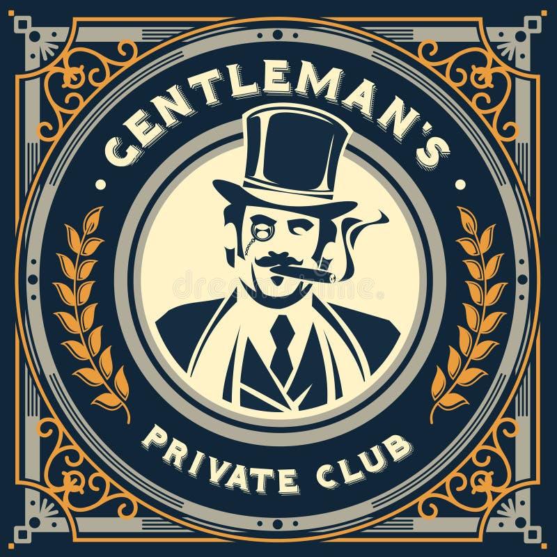 Vintage gentleman emblem, signage. Vintage gentleman emblem, label, signage and sticker stock illustration