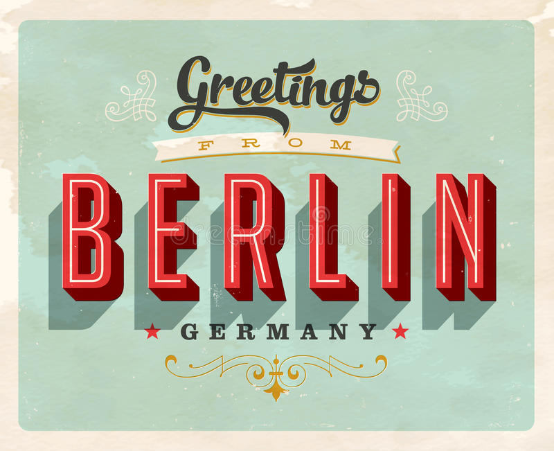 Vintage greetings from Berlin, Germany vacation card. Vintage vector greetings vacation card, with a realistic used and worn effect that can be easily removed vector illustration