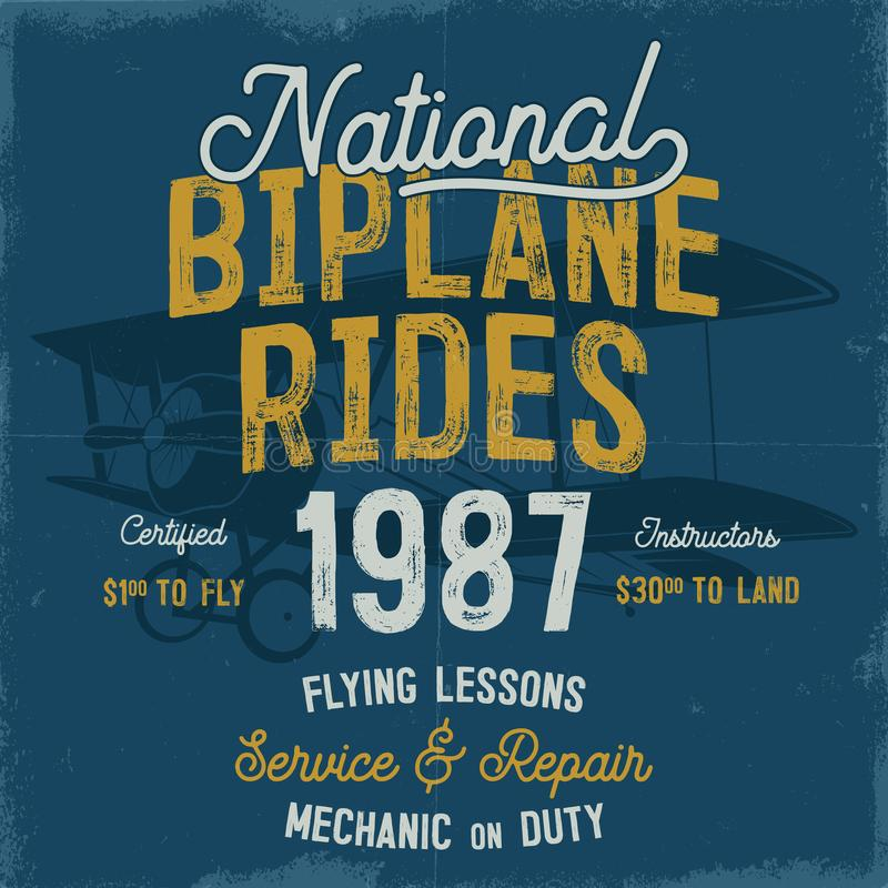 Vintage hand drawn tee graphic design. National Biplane Rides quote. Flying Lessons, Service Repair sign. Mechanic on. Duty. Typography retro colors airplane royalty free illustration