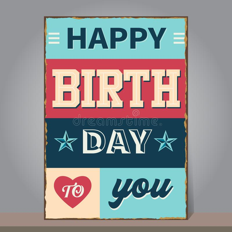 Vintage Happy Birthday with grunge and rusty background. Design royalty free illustration
