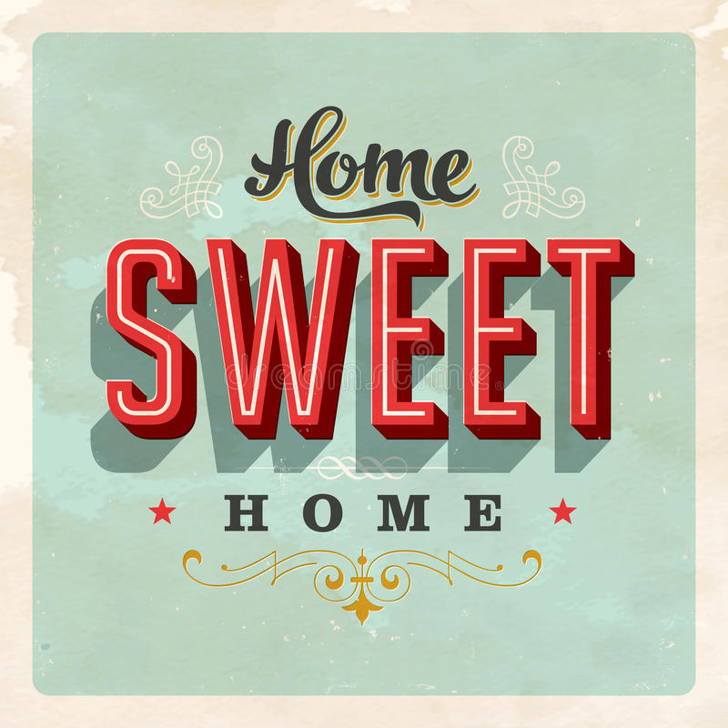 Vintage Home Sweet Home Sign stock illustration