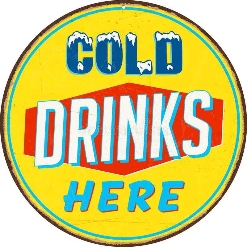 Vintage Metal Sign - Cold Drinks Here. Vintage Metal Sign - Cold Drinks Here - Vector EPS10. Grunge effects can be easily removed for a cleaner look stock illustration
