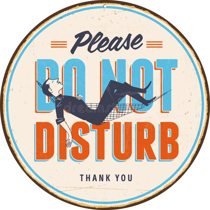 Vintage Metal Sign - Please Do Not Disturb vector illustration