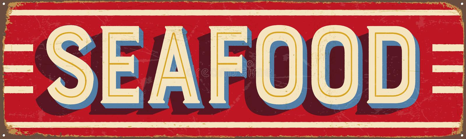 Vintage metal sign - Seafood. Vector EPS10. Grunge and rusty effects can be easily removed for a cleaner look vector illustration