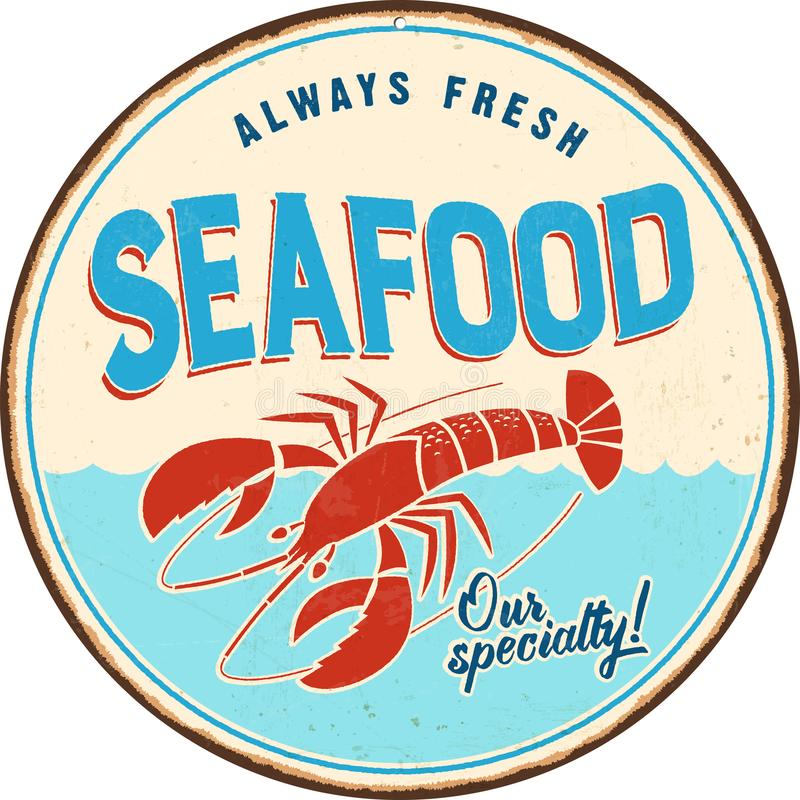Vintage metal sign - Seafood. Vector EPS 10 - Grunge and rusty effects can be easily removed for a cleaner look royalty free illustration