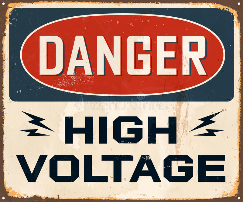 Vintage Metal Sign. Vintage Vector Metal Sign - Danger High Voltage -with a realistic used and rusty effect that can be easily removed for a clean, brand new royalty free illustration