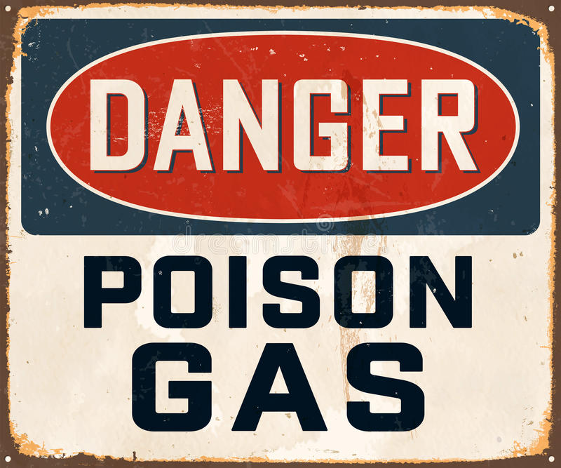 Vintage Metal Sign. Vintage Vector Metal Sign - Danger Poison Gas - with a realistic used and rusty effect that can be easily removed for a clean, brand new sign royalty free illustration