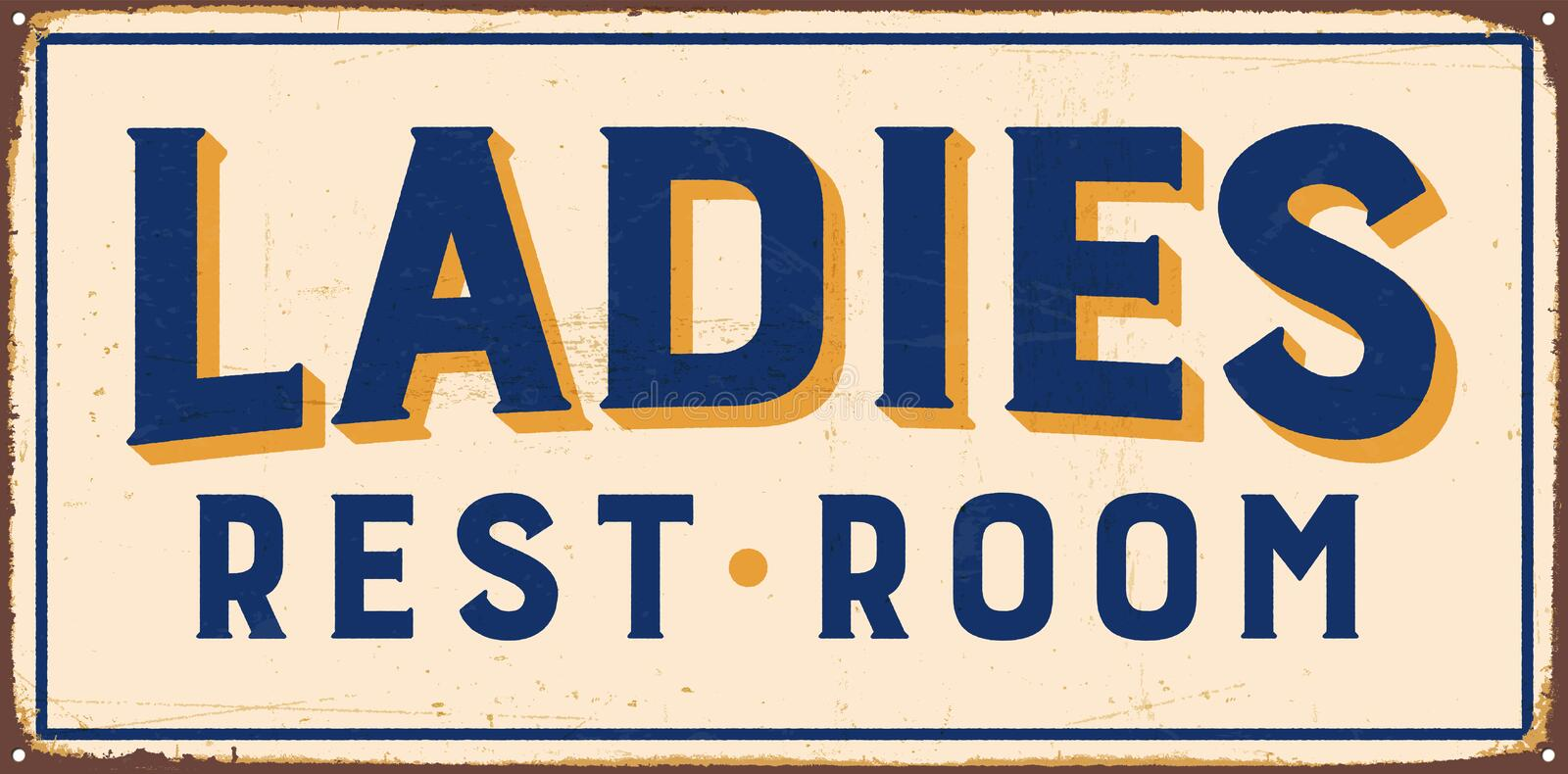Vintage Metal Sign. Vintage Vector Metal Sign - Ladies Rest Room - with a realistic used and rusty effect that can be easily removed for a clean, brand new sign stock illustration