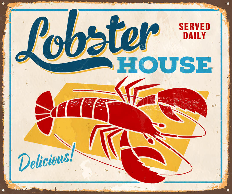 Vintage Metal Sign. Vintage Vector Metal Sign - Lobster House - with a realistic used and rusty effect that can be easily removed for a clean, brand new sign vector illustration