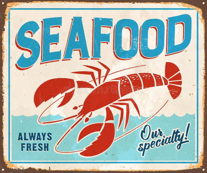 Vintage Metal Sign. Vintage Vector Metal Sign - Seafood Always Fresh - with a realistic used and rusty effect that can be easily removed for a clean, brand new royalty free illustration