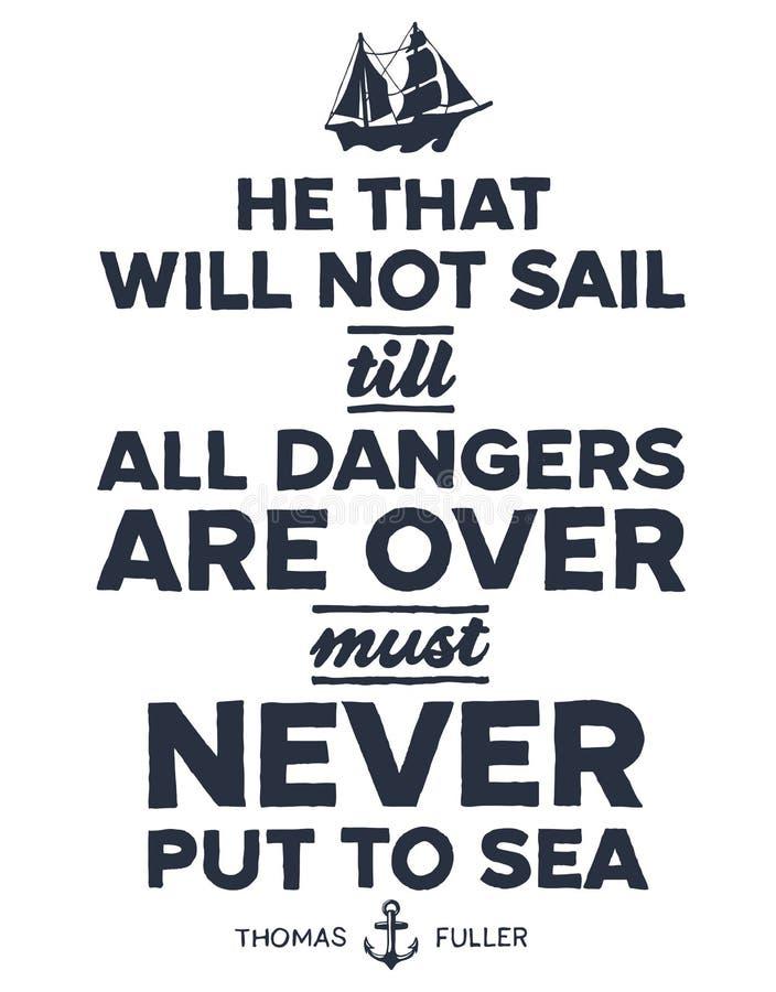 Vintage nautical illustration. Vintage style nautical text and ship inspirational design royalty free illustration