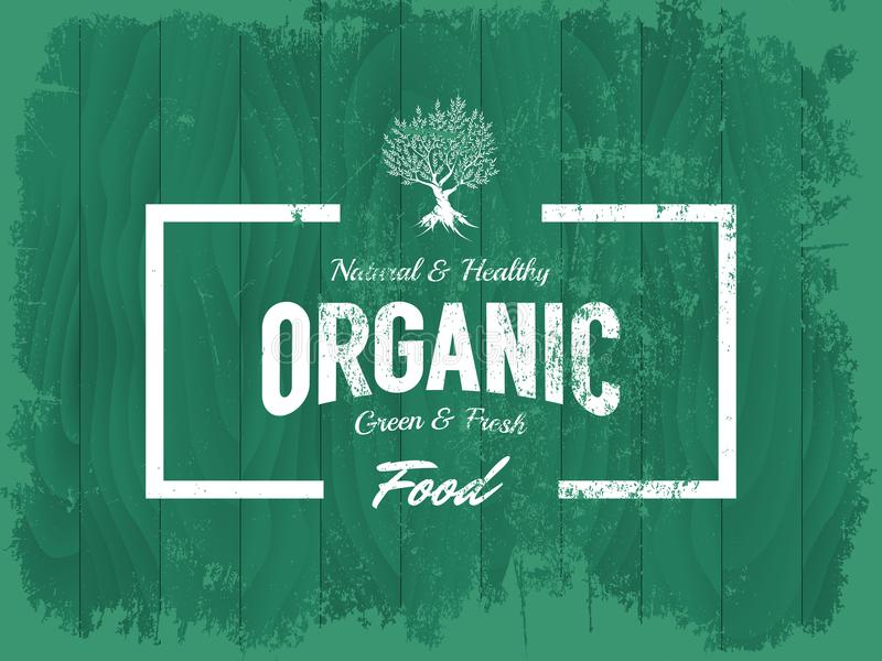 Vintage organic, natural and healthy food vector logo isolated on wood board background. Premium quality green and fresh products grunge logotype emblem royalty free illustration