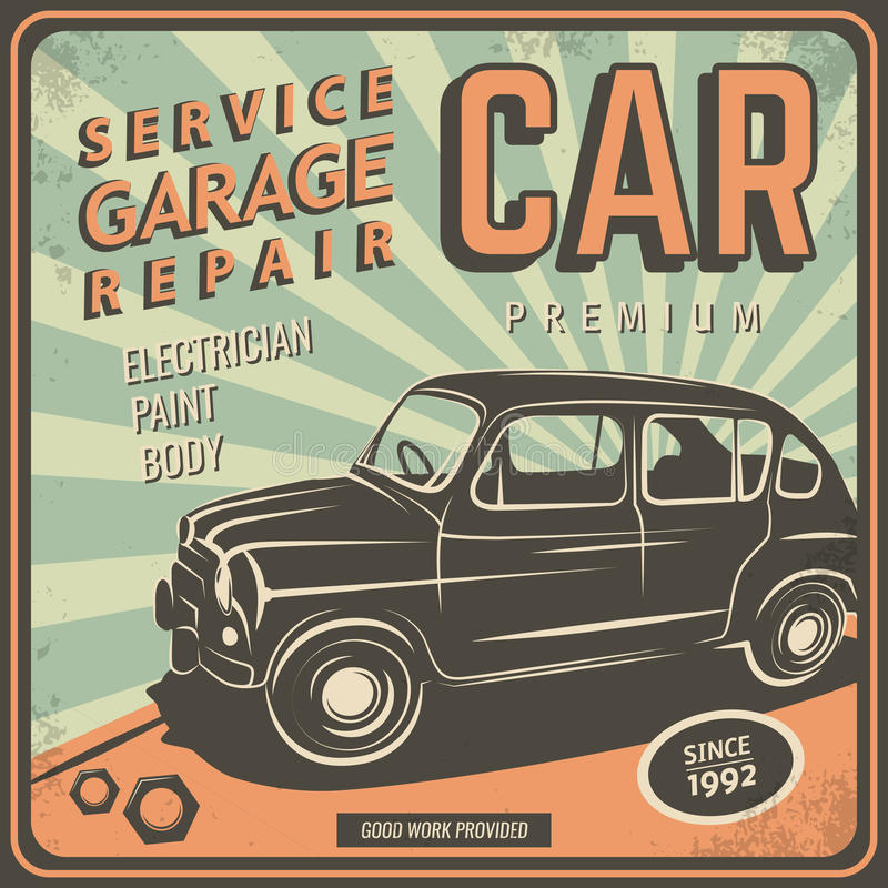 Vintage poster, auto repair. Vector illustration with the image of an old classic car, design logos, posters, banners, signage. Using vintage and grunge style stock illustration