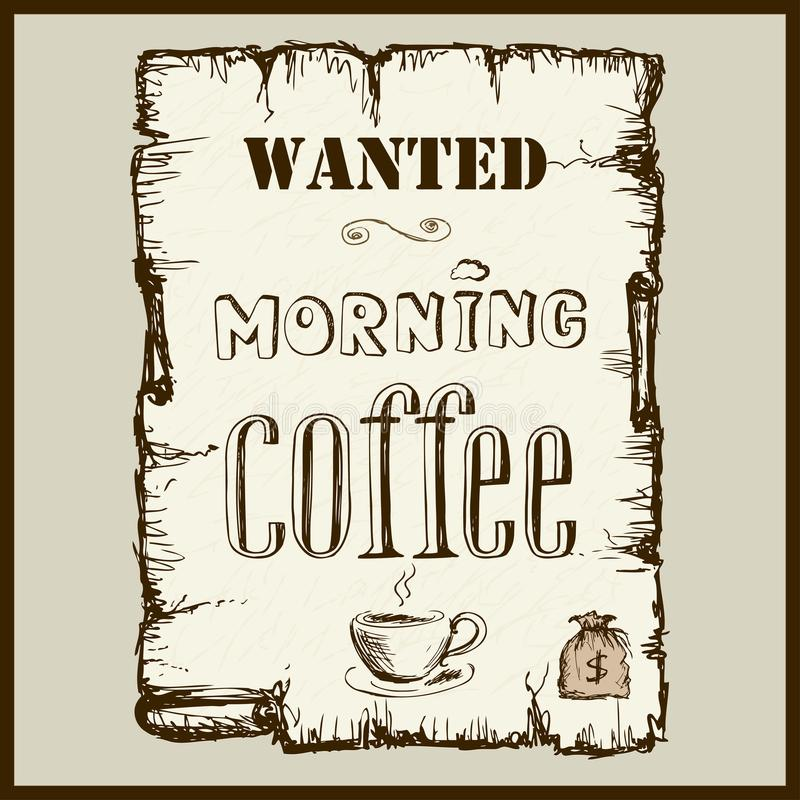 Free Vintage Poster In Wild West Style - Wanted Morning Coffee. Royalty Free Stock Photos - 108017148