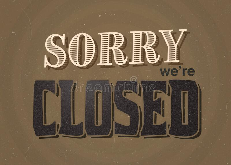 Vintage/retro sorry we are closed sign with brown background stock photos