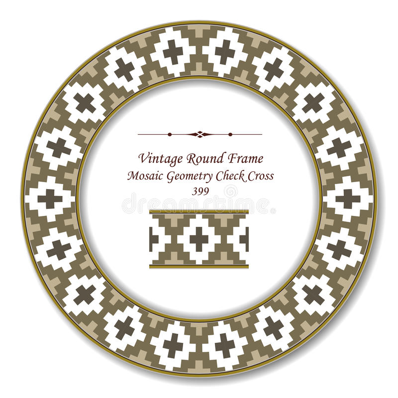Vintage Round Retro Frame 399 Mosaic Geometry Check Cross. Antique retro abstract round frame and background can be used for wallpaper, web page background stock illustration