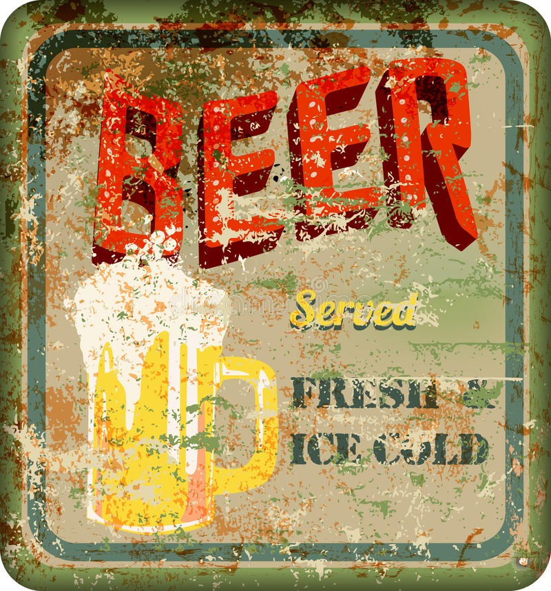 Vintage rusty beer sign, vector illustration stock illustration