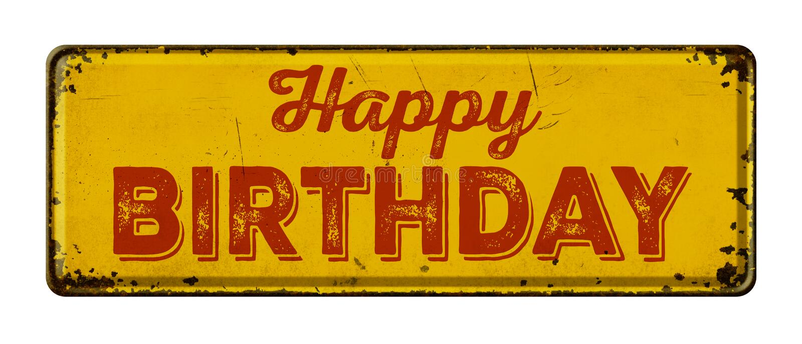 Happy Birthday. Vintage rusty metal sign on a white background - Happy Birthday stock photography