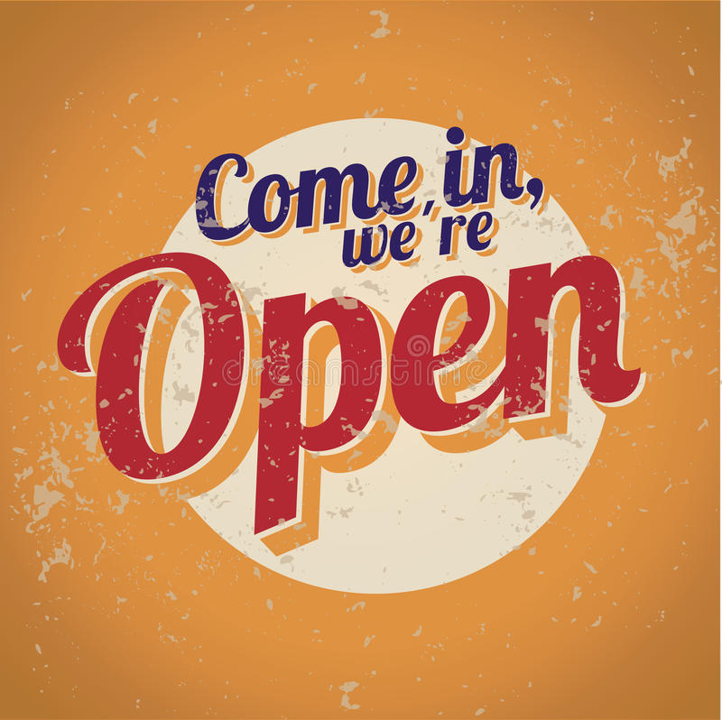 Download Vintage Sign - Come In, We Are Open Royalty Free Stock Images - Image: 26955369