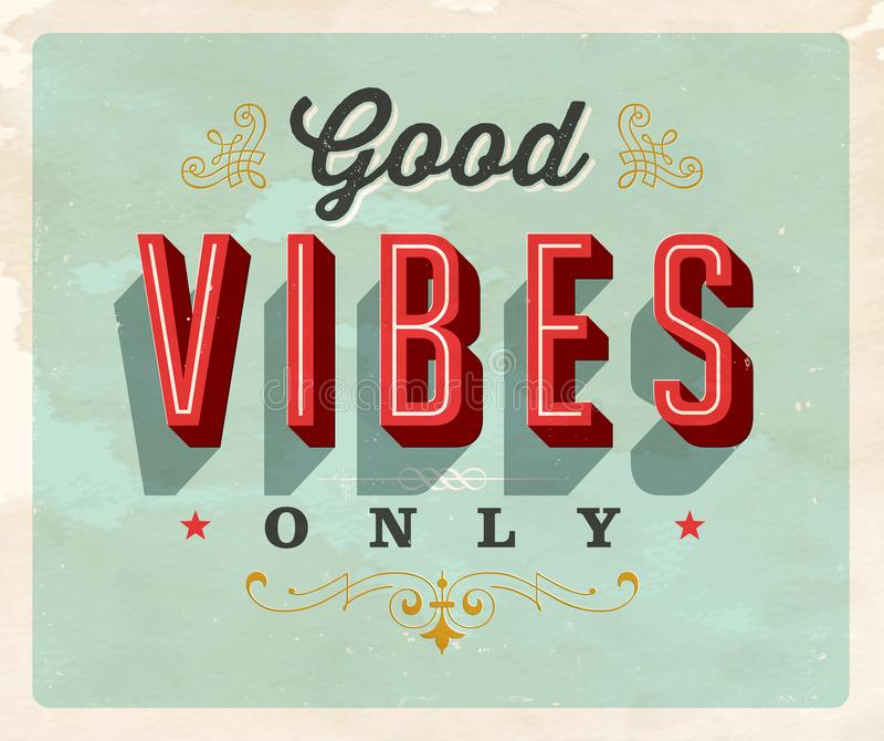 Vintage style Inspirational postcard - Good Vibes Only. stock illustration