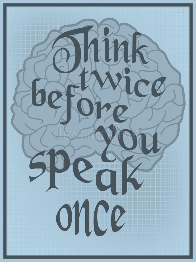 Think twice before you speak once vector illustration