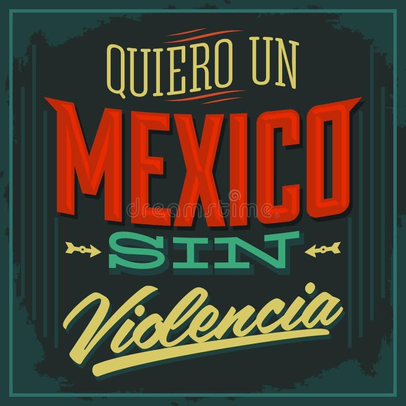 Violencia del pecado de la O.N.U México de Quiero - quiero un México sin español de la violencia stock de ilustración