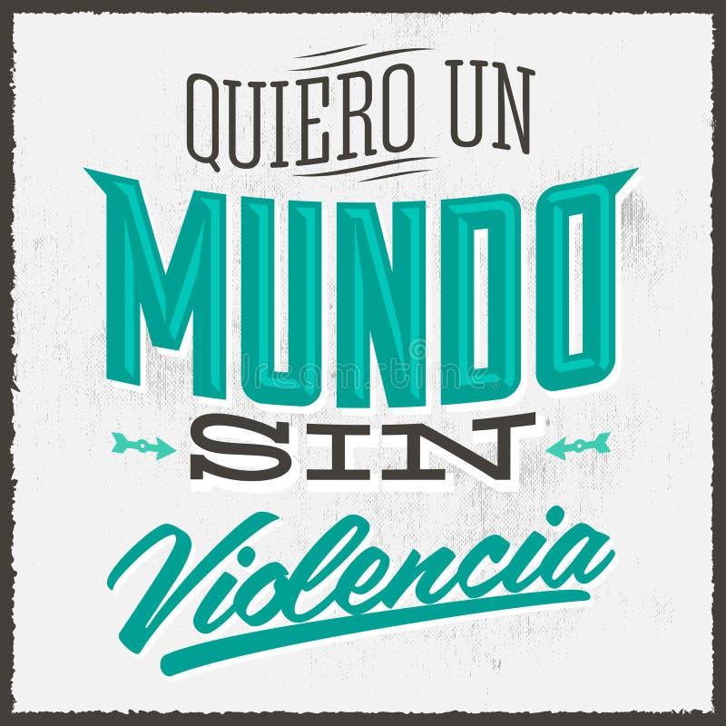 Violencia del pecado de la O.N.U Mundo de Quiero - quiero un mundo sin violencia libre illustration