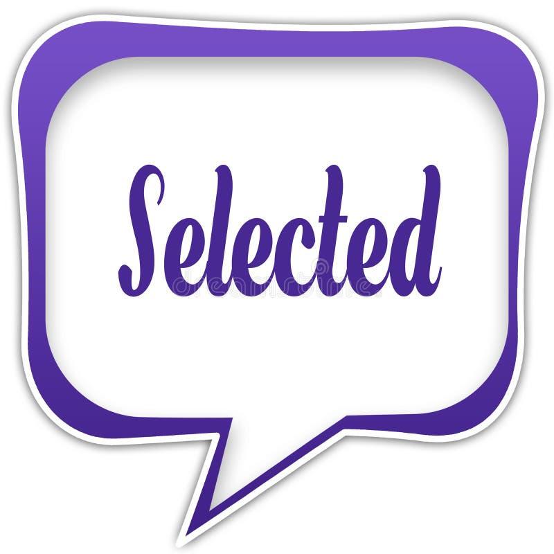 Violette vierkante toespraakbel met GESELECTEERD tekstbericht vector illustratie